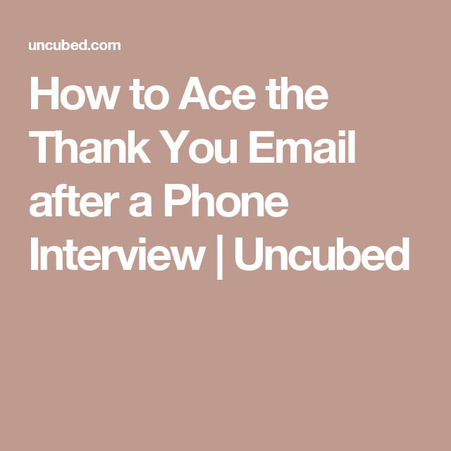 follow up thank you phone interview example