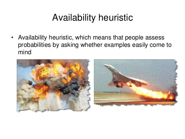 what is an example of an availability heuristic